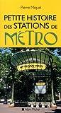 Petite histoire des stations de métro - Nouvelle édition augmentée