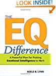 The EQ Difference: A Powerful Plan fo...