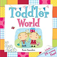 Toddler World: Includes 24 Exciting Flaps!