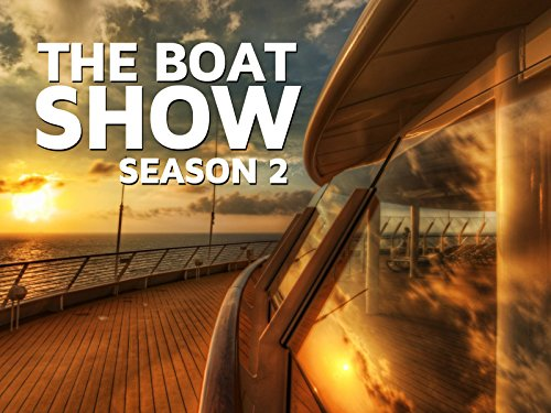 The Boat Show - Season 2