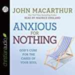 Anxious for Nothing: God's Cure for t...