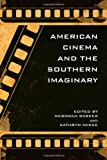 img - for American Cinema and the Southern Imaginary (The New Southern Studies) book / textbook / text book