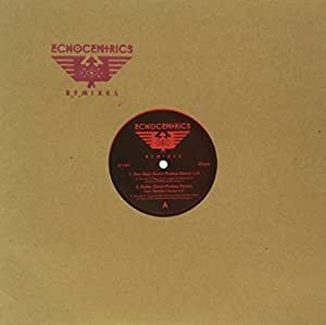 The Echocentrics Remixes (LP + MP3)