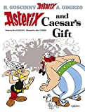 img - for Asterix and Caesar's Gift: Album #21 (Asterix (Orion Paperback)) book / textbook / text book