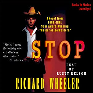 Stop | [Richard S Wheeler]