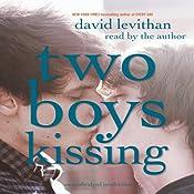 Two Boys Kissing | [David Levithan]