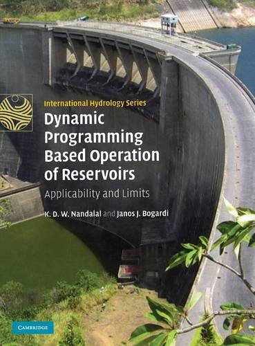 Dynamic Programming Based Operation of Reservoirs: Applicability and Limits (International Hydrology Series)