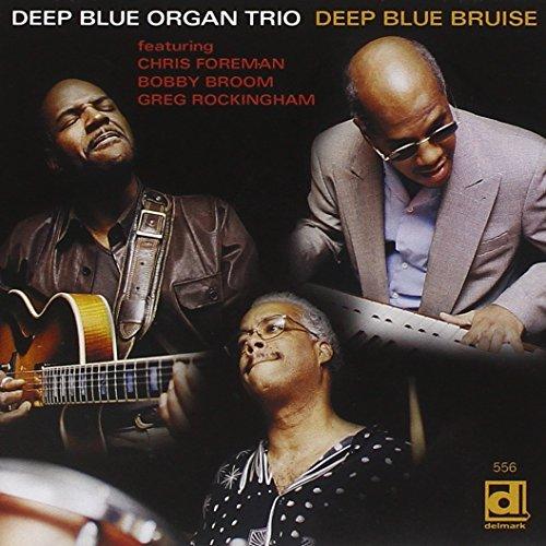 Deep Blue Bruise (Deep Blue Organ Trio compare prices)