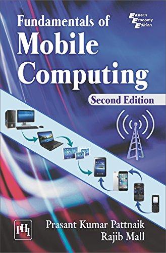 FUNDAMENTALS OF MOBILE COMPUTING, by PRASANT KUMAR PATTNAIK, RAJIB MALL