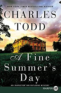 Book Cover: A Fine Summer's Day LP: An Inspector Ian Rutledge Mystery