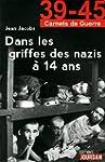 Dans les griffes des nazis � 14 ans