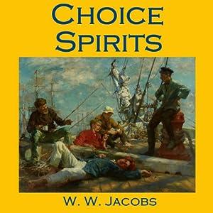 Choice Spirits Audiobook