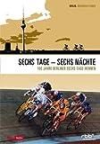 echange, troc DVD Sechs Tage - sechs Nächte - 100 Jahre Berli... [Import allemand]