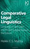 Comparative Legal Linguistics: Language of Law, Latin and Modern Lingua Francas