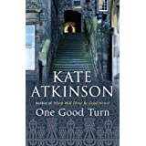 One Good Turn: (Jackson Brodie): A Jolly Murder Mysteryby Kate Atkinson