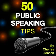 50 Public Speaking Tips Audiobook by Charles Jensen Narrated by Lee Ann Freshour