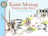 Mairi Hedderwick Katie Morag Delivers the Mail