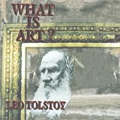 What Is Art? | [Leo Tolstoy]