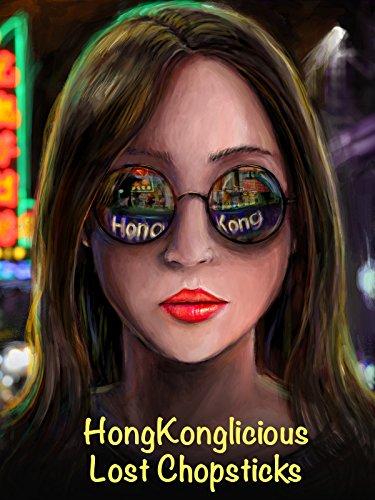 HongKonglicious: Lost Chopsticks on Amazon Prime Video UK