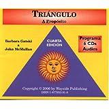 Triangulo: A Proposito, Cuarta edicion, Programa 6 CDs Audios