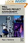 Well Testing Project Management: Onsh...