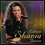 Shania Twain Eileen Shania Twain - Beginnings
