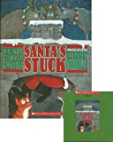 img - for Santa's Stuck Paperback Book and Audio CD Set (Book and Audio CD) book / textbook / text book