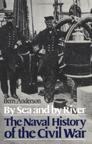 By Sea and by River: Naval History of the Civil War (Da Capo Paperback)