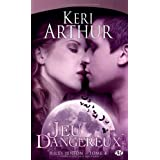Riley Jenson, tome 4 : Jeu dangereuxpar Keri Arthur