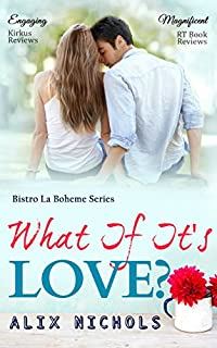 What If It's Love? by Alix Nichols ebook deal