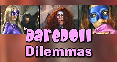 The DareDoll Dilemmas, Episode 11