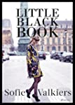 Little Black Book: Der Fashionguide f...