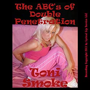 The ABC's of Double Penetration Audiobook