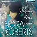 The Witching Hour (       UNABRIDGED) by Nora Roberts Narrated by Joyce Bean