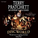 The Science of Discworld: Revised Edition (       UNABRIDGED) by Terry Pratchett, Ian Stewart, Jack Cohen Narrated by Stephen Briggs, Michael Fenton Stevens