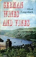 German wines and vines by Alfred Langenbach