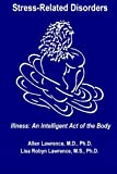 img - for Stress-Related Disorders: Illness An Intelligent Act of the Body book / textbook / text book
