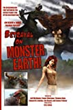 img - for Betrayal on Monster Earth by James Palmer (2014-04-03) book / textbook / text book
