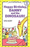 Happy Birthday Danny And The Dinosaur!