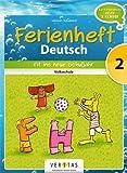 Deutsch Ferienhefte: 2. Klasse - Volksschule - Fit ins neue Schuljahr: Ferienheft mit eingelegten Lösungen. Zur Vorbereitung auf die 3. Klasse