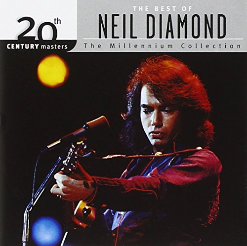 Neil Diamond - The Best Of Neil Diamond: 20th Century Masters- The Millennium Collection - Zortam Music