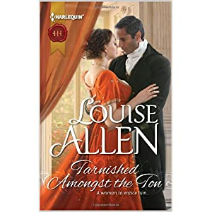 Tarnished Among the Ton by Louise Allen