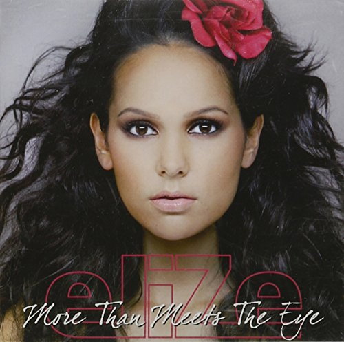 Elize - More Than Meets the Eye - Zortam Music