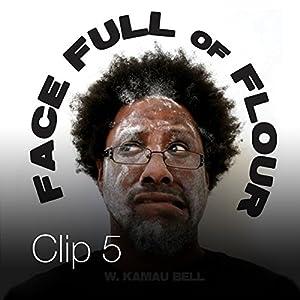 Glenn Beck is Evil / Kamau Reads the Shortlist of Things That Make Him Upset   [W. Kamau Bell]