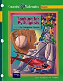 Looking for Pythagoras: The Pythagorean Theorem (Prentice Hall Connected Mathematics)