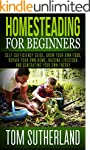 Homesteading for Beginners: Self-suff...