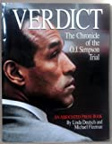 Verdict: The Chronicle of the O. J. Simpson Trial