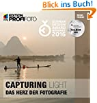 Capturing Light - Das Herz der Fotogr...
