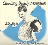 Climbing Daddy Mountain