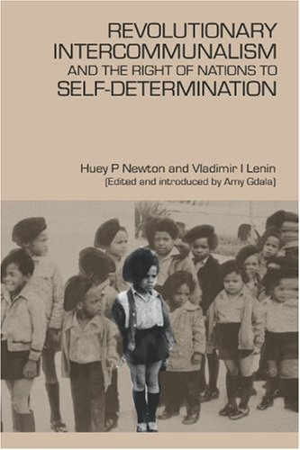 Revolutionary Intercommunalism and the Right of Nations to Self-Determination PDF